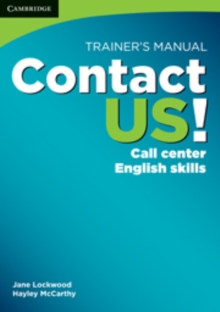 Image for Contact US!  : call center English skills: Trainer's manual