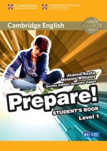 Cambridge English prepare!Level 1,: Student's book - Kosta, Joanna