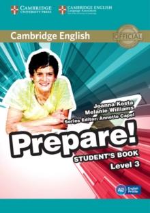 Cambridge English prepare!Level 3,: Student's book - Kosta, Joanna