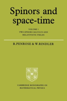 Image for Spinors and space-timeVol. 1: Two-spinor calculus and relativistic fields