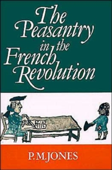 Image for The Peasantry in the French Revolution