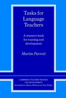 Image for Tasks for language teachers  : a resource book for training and development