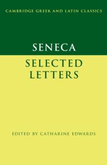 Seneca: Selected Letters