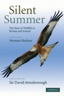 Image for Silent summer  : the state of wildlife in Britain and Ireland