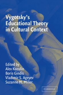Image for Vygotsky's educational theory in cultural context