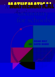 Image for A mathematical dictionary for schools