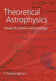 Image for Theoretical astrophysicsVol. 3: Galaxies and cosmology