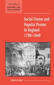 Image for Social unrest and popular protest in England, 1780-1840