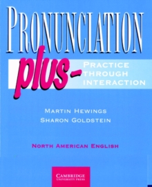 Image for Pronunciation plus  : practice through interaction in North American English: Student's book