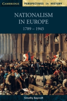 Image for Nationalism in Europe, 1789-1945