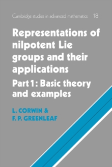 Image for Representations of nilpotent Lie groups and their applicationsPart 1,: Basic theory and examples