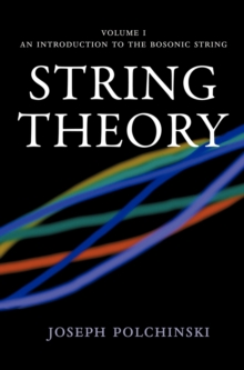 Image for String theoryVol. 1: An introduction to the Bosonic string