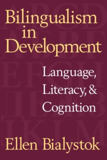 Image for Bilingualism in development  : language, literacy, and cognition
