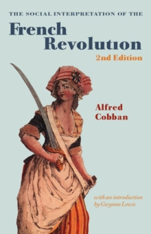 Image for The social interpretation of the French Revolution