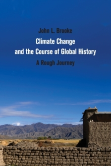 Image for Climate change and the course of global history  : a rough journey