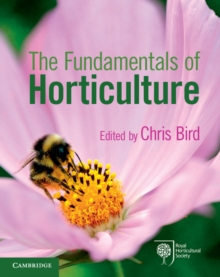 Image for The fundamentals of horticulture  : theory and practice