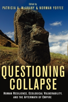 Image for Questioning collapse  : human resilience, ecological vulnerability & the aftermath of empire
