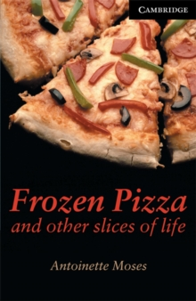 Image for Frozen pizza and other slices of life