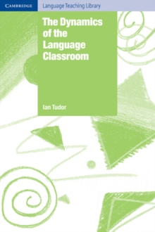 Image for The dynamics of the language classroom