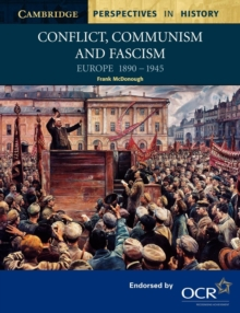 Image for Conflict, communism and fascism  : Europe 1890-1945