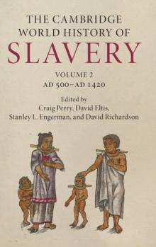 Image for The Cambridge world history of slaveryVolume 2,: AD 500-AD 1420