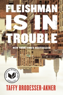 Image for Fleishman Is in Trouble : A Novel