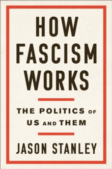 Image for How fascism works  : the politics of us and them