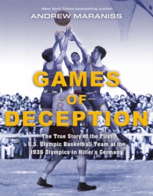 Image for Games of Deception : The True Story of the First U.S. Olympic Basketball Team at the 1936 Olympics in Hitler's Germany