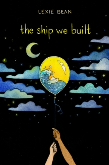Image for The Ship We Built