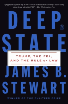 Image for Deep state  : Trump, the FBI, and the rule of law