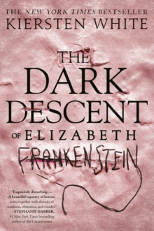 Image for The Dark Descent of Elizabeth Frankenstein