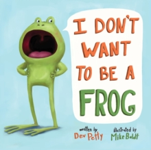 Image for I don't want to be a frog