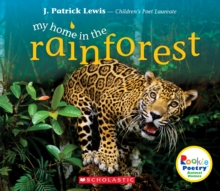Image for My Home in the Rainforest (Rookie Poetry: Animal Homes)