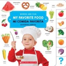 Image for My Favorite Food/ Mi comida favorita (Words Are Fun/Diverpalabras)
