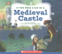 Image for If You Were a Kid In a Medieval Castle (If You Were a Kid)