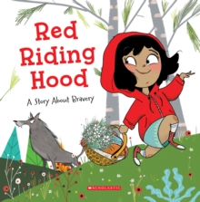 Image for Red Riding Hood (Tales to Grow By) : A Story About Bravery