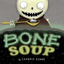 Image for Bone soup