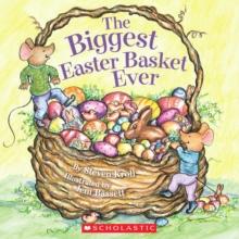 The Biggest Easter Basket Ever - Kroll, Steven