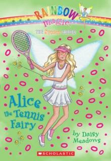 Image for Sports Fairies #6: Alice the Tennis Fairy : A Rainbow Magic Book