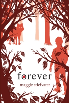 Image for Forever (Shiver, Book 3)