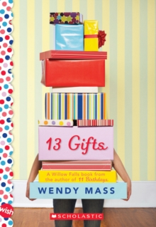 Image for 13 Gifts: A Wish Novel : A Wish Novel