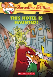 Image for This Hotel Is Haunted! (Geronimo Stilton #50)