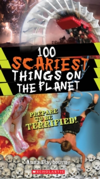 Image for 100 Scariest Things on the Planet
