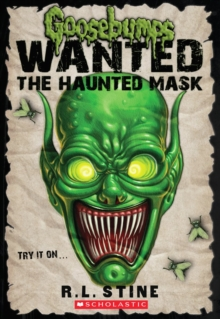 Image for The Haunted Mask (Goosebumps: Wanted)