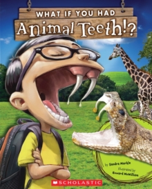 Image for What If You Had Animal Teeth?