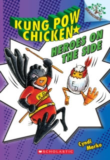 Image for Heroes on the Side: A Branches Book (Kung Pow Chicken #4)