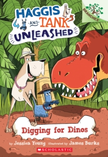 Image for Digging for Dinos: A Branches Book (Haggis and Tank Unleashed #2)