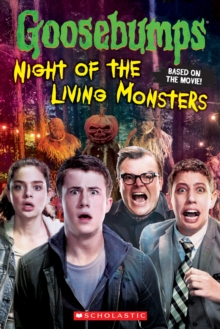 Image for Goosebumps The Movie: Night of the Living Monsters