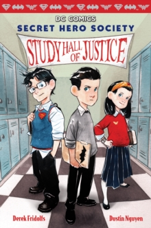 Image for Study Hall of Justice (DC Comics: Secret Hero Society #1)