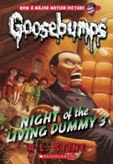 Image for Night of the Living Dummy 3 (Classic Goosebumps #26)